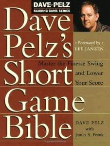 dave pelz short game bible